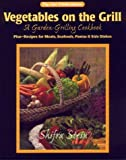 Vegetables on the Grill, Shifra Stein, 0925175307