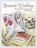 Romantic Weddings, Rebekah Meier, 1558707182