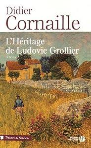 """Afficher """"L'héritage de Ludovic Grollier"""""""