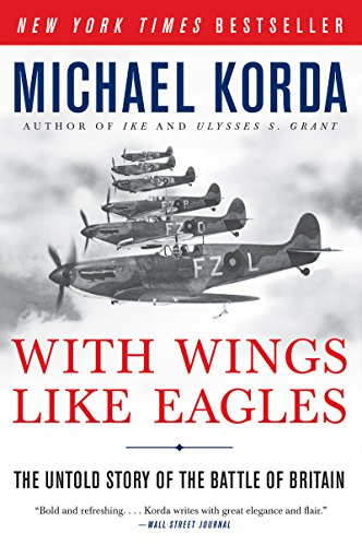 With Wings Like Eagles: A History of the Battle of Britain