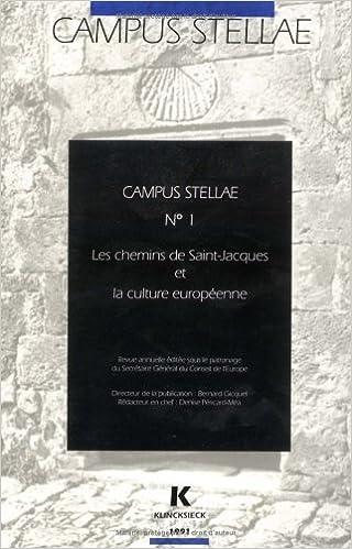 Télécharger Google Books pdf mac Les Chemins de Saint-Jacques et la culture européenne 1991 PDF