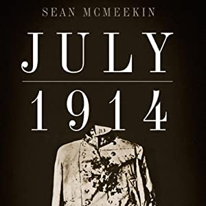 July 1914: Countdown to War Audiobook