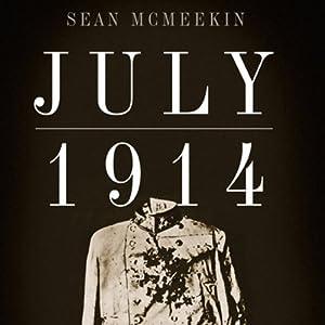 July 1914: Countdown to War Audiobook