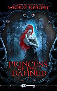 Princess Of The Damned by Wendy Knight ebook deal