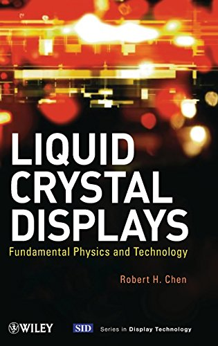 Liquid Crystal Displays: Fundamental Physics and Technology