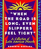 When the Road Is Long, Even Slippers Feel Tight, Roberto Quesada, 0836267907