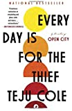 Every Day Is for the Thief: Fiction