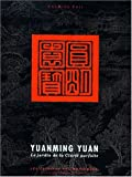 Yuanming Yuan: Le Jardin De LA Clarte Parfaite (Italian Edition)