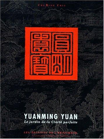 Yuanming Yuan: Le Jardin De LA Clarte Parfaite (Italian Edition) by Art Books Intl Ltd