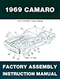 FULLY ILLUSTRATED 1969 CHEVROLET CAMARO FACTORY ASSEMBLY INSTRUCTION MANUAL Covers Standard Camaro, Coupe, Z/28, Rally Sport, RS, Super Sport, SS, LT, Convertible. CHEVY 69