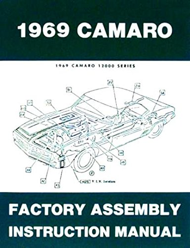 - FULLY ILLUSTRATED 1969 CHEVROLET CAMARO FACTORY ASSEMBLY INSTRUCTION MANUAL Covers Standard Camaro, Coupe, Z/28, Rally Sport, RS, Super Sport, SS, LT, Convertible. CHEVY 69