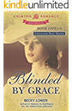 Blinded by Grace (Cotillion Ball Book 5)