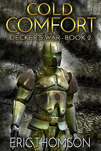 Cold Comfort (Decker's War Book 2)