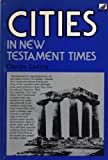 Cities in New Testament Times, Charles Ludwig, 0916406164