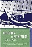 Children of Pithiviers, Sheila Kohler, 1590512065
