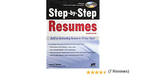 Step By Step Resumes: Build An Outstanding Resume In 10 Easy Steps!, 2nd  Ed: Evelyn U Salvador: 9781593577780: Amazon.com: Books  Outstanding Resumes