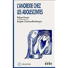 ANOREXIE CHEZ LES ADOLESCENTES (L')