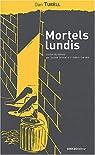 Mortels lundis / Minuit à Copenhague par Turell