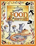 Investigating Food in History, Chaney, 0707801494
