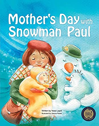 Mother's Day with Snowman Paul