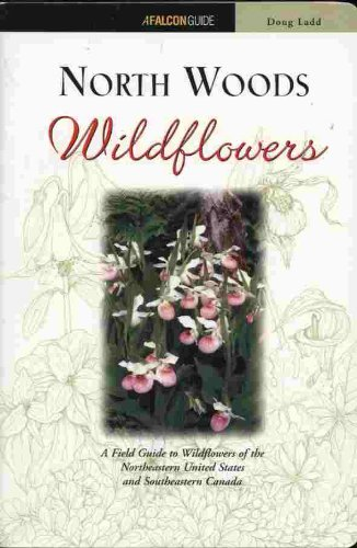 Wildflowers Natural Wood - North Woods Wildflowers (Wildflower Series)