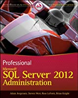 Professional Microsoft SQL Server 2012 Administration Front Cover