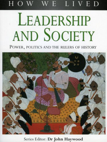 Leadership and Society (How We Lived S.)
