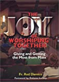 img - for The Joy of Worshiping Together book / textbook / text book