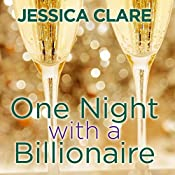 One Night with a Billionaire: Billionaire Boys Club, Book 6   Jessica Clare