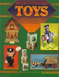Antique & Collectible Toys, 1870-1950