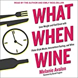 #10: What When Wine: Lose Weight and Feel Great with Paleo-Style Meals, Intermittent Fasting, and Wine