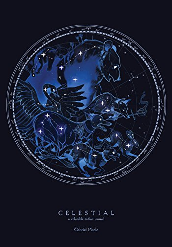 Celestial A Colorable Zodiac Journal [Picolo, Gabriel] (Tapa Dura)