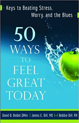 Bestill forumnedlastinger50 Ways to Feel Great Today: Keys to Beating Stress, Worry, and the Blues by David B. Biebel på norsk PDF iBook