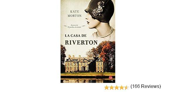 La casa de Riverton (FORMATO GRANDE): Amazon.es: Morton, Kate: Libros