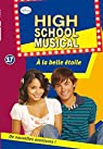 High School Musical 17 - À la belle étoile par Barsocchini