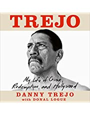 Trejo: My Life of Crime, Redemption and Hollywood
