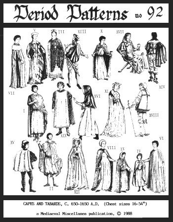 Capes and Tabards., C. 650-1650 (Renaissance Clothing Sewing Patterns)