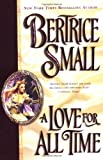 A Love for All Time, Bertrice Small, 0451204743