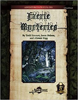 Faerie Mysteries (5E): David N  Ross, Legendary Games, Todd Stewart