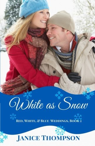 White as Snow (Red, White, and Blue Weddings) (Volume 2)