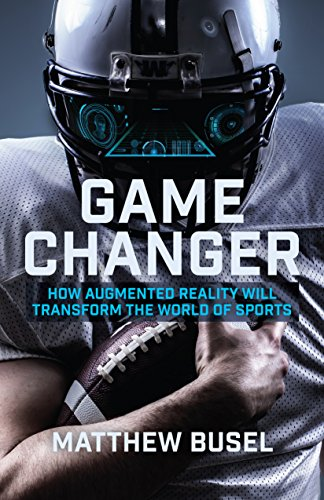game-changer-how-augmented-reality-will-transform-the-world-of-sports