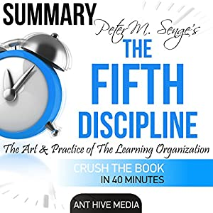 Peter Senge's The Fifth Discipline Summary & Analysis Audiobook
