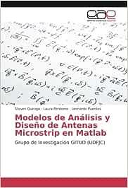 Modelos de Analisis y Diseno de Antenas Microstrip En ...