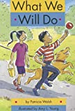What We Will Do, Patricia Walsh, 0673613313