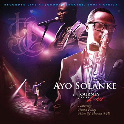 Ayo Solanke - The Journey Still (Live) 2018