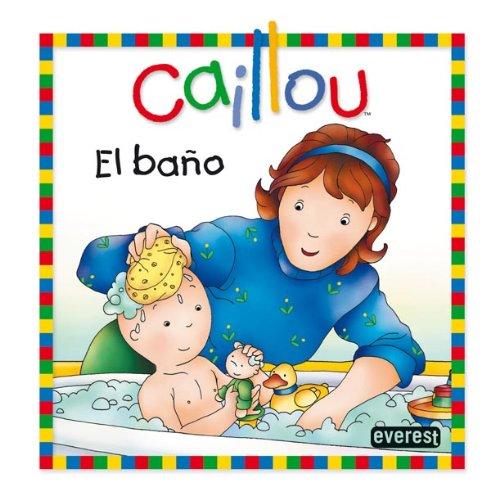 Caillo En El Bano.Caillou El Bano Joceli Chouette Publishing Sanschagrin