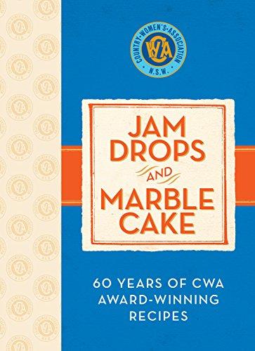 Jam Drops and Marble Cake: 60 Years of Cwa Award-Winning (Jam Cake Recipe)