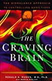 img - for The Craving Brain: The BioBalance Approach to Controlling Addictions by Ronald A. Ruden (1997-03-19) book / textbook / text book