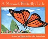 A Monarch Butterfly's Life (Nature Upclose (Paperback))