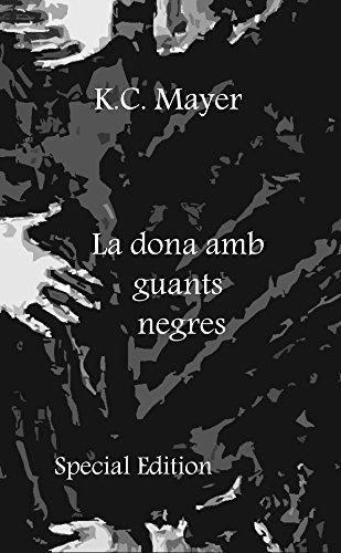 Descargar Libro La Dona Amb Guants Negres Special Edition K.c. Mayer